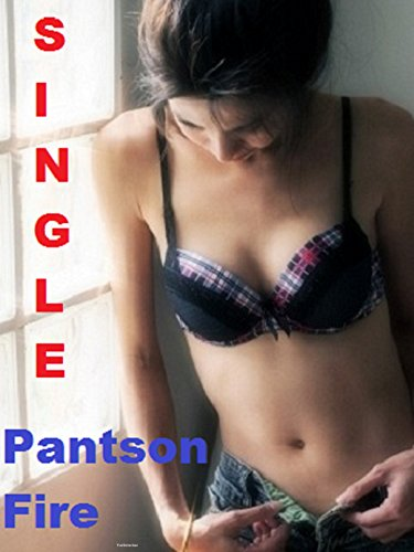 Single (Romance Book 1) Pantson Fire