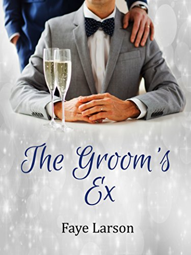 The Groom's Ex Faye Larson