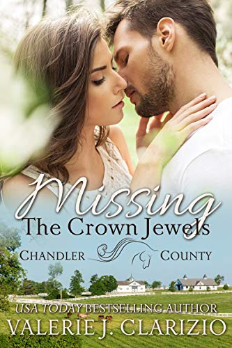 Missing the Crown Jewels (A Chandler County Novel) Clarizio, Valerie J.