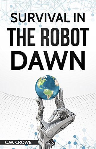 Love in the Robot Dawn C. W. Crowe