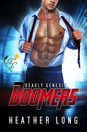 Deadly Genesis (Boomers Book 2) Long, Heather