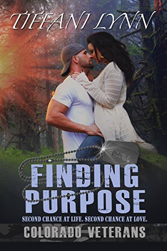 Finding Purpose (Colorado Veterans Book 1) Lynn, Tiffani