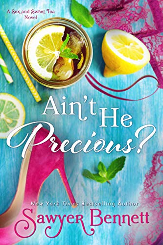 Ain't He Precious? (The Sex and Sweet Tea Series Book 1) Poe, Juliette