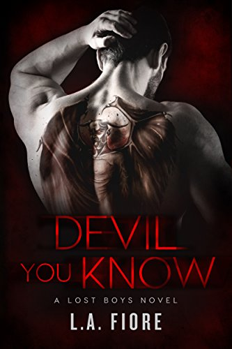Devil You Know (Lost Boys Book 1) Fiore, L.A.