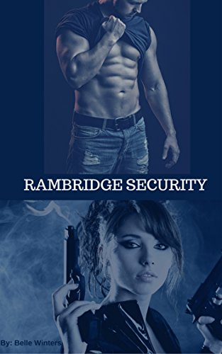 Rambridge Security Winters, Belle