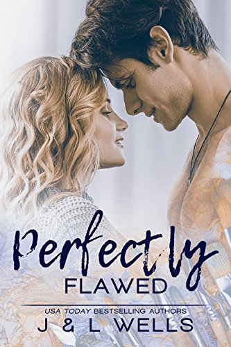 Perfectly Flawed (Moments Book 2) Wells, J Wells, L