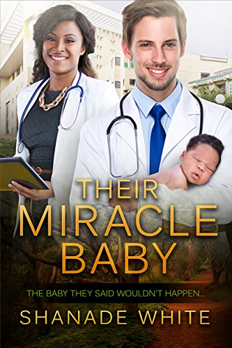 Their Miracle Baby (BWWM Romance Book 1) White, Shanade Club, BWWM