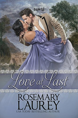 Love at Last Laurey, Rosemary