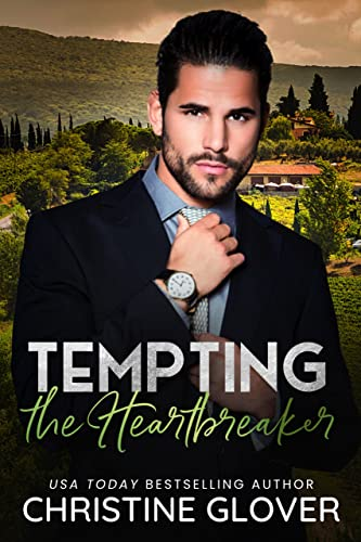 Tempting the Heartbreaker: Hollywood Heartbreakers Book 1 Glover, Christine