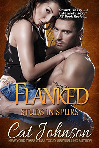 Flanked (Studs in Spurs Book 5) Johnson, Cat