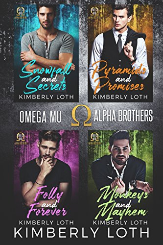 Omega Mu Alpha Box Set-Books 1-4: Snowfall and Secrets, Pyramids and Promises, Folly and Forever, Monkeys and Mayhem Loth, Kimberly