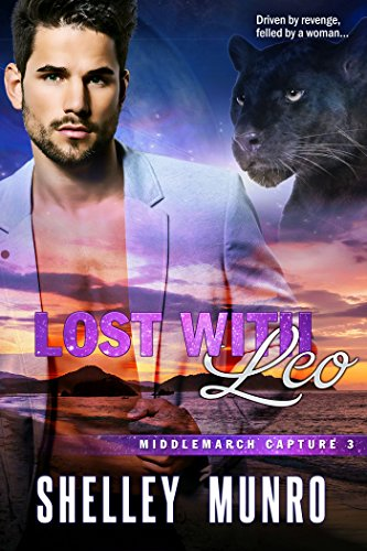 Lost With Leo (Middlemarch Capture Book 3) Munro, Shelley