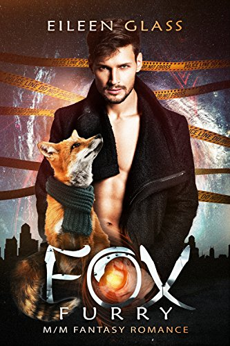 Fox Furry (M/M Fantasy Romance) Glass, Eileen