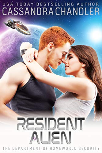 Resident Alien (The Department of Homeworld Security Book 2) Chandler, Cassandra
