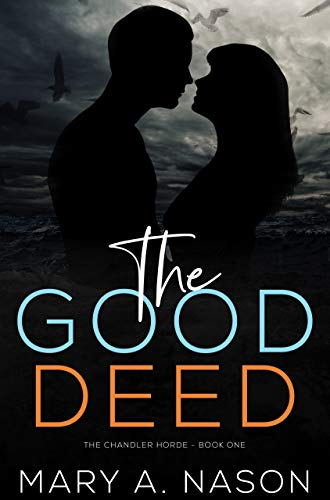 The Good Deed Nason, Mary A.