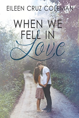 When We Fell in Love Coleman, Eileen Cruz