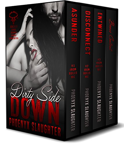 Dirty Side Down (Iron Bulls MC Boxed Set): Iron Bulls MC #1-3 Slaughter, Phoenyx