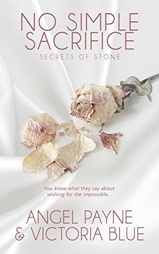 No Simple Sacrifice (Secrets of Stone Book 6) Payne, Angel Blue, Victoria