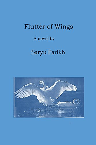 Flutter of Wings, a Poetic Novel Parikh, Saryu