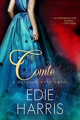The Comte (Bourbon Boys Book 1) Harris, Edie