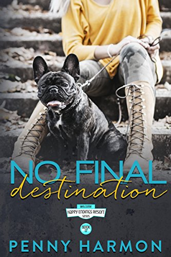 No Final Destination (Happy Endings Resort Series Book 17) Harmon, Penny
