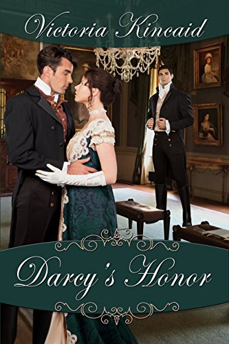 Darcy's Honor: A Pride and Prejudice Variation Kincaid, Victoria Lady, A