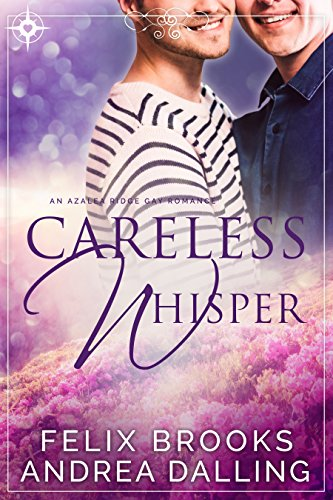 Careless Whisper (I'm Your Man Book 2) Brooks, Felix Dalling, Andrea