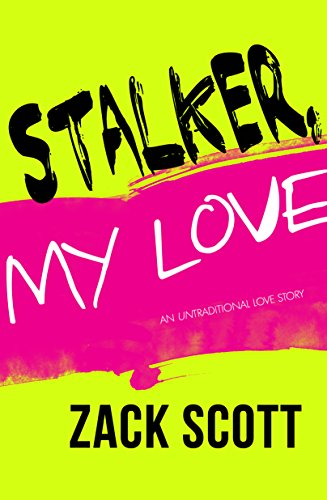 Stalker, My Love Scott, Zack