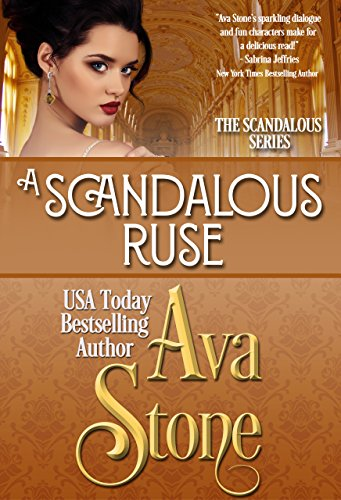 A Scandalous Ruse (Scandalous Series Book 6) Stone, Ava