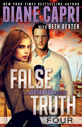 False Truth 4 (Jordan Fox Mysteries Series) Capri, Diane Dexter, Beth