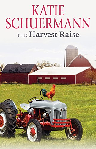 The Harvest Raise Schuermann, Katie