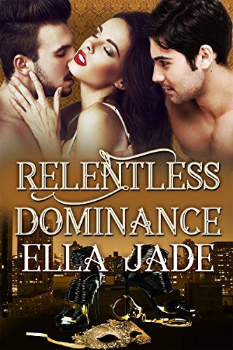 Relentless Dominance Jade, Ella