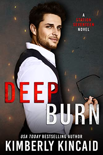 Deep Burn (Station Seventeen Book 2) Kincaid, Kimberly