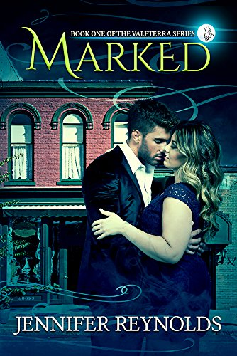 Marked (Valeterra Series Book 1) Reynolds, Jennifer