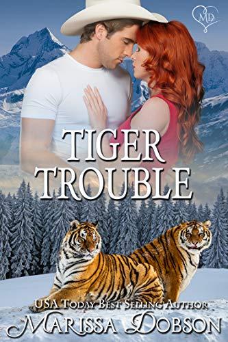 Tiger Trouble (Alaskan Tigers Book 12) Dobson, Marissa