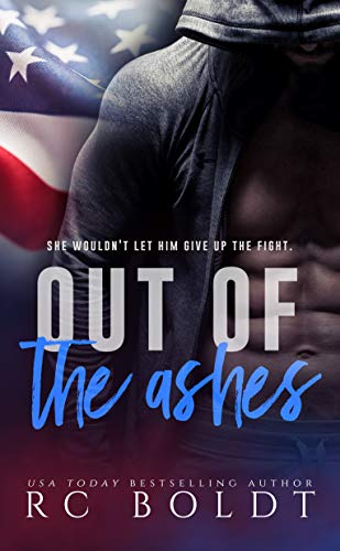 Out of the Ashes Boldt, RC