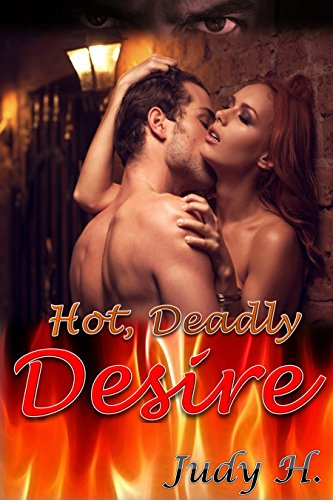 Hot, Deadly Desire H., Judy