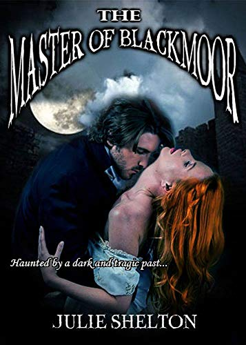Master of Blackmoor Shelton, Julie