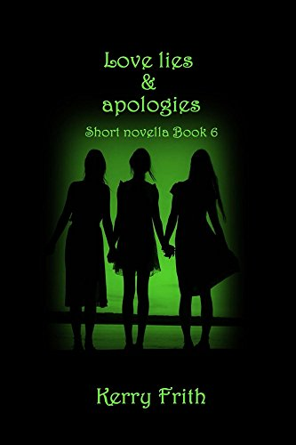Love Lie & Apologies (Cocktails & Tattoos Book 6) Frith, Kerry