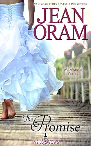 The Promise (Veils and Vows Book 0) Oram, Jean
