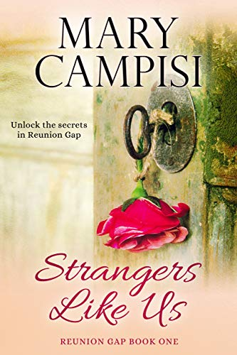 Strangers Like Us (Reunion Gap Book 1) Campisi, Mary