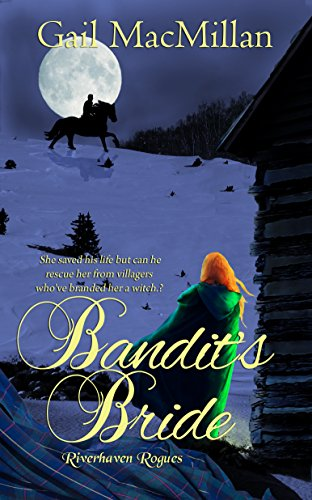 Bandit's Bride (Riverhaven Rogues) MacMillan, Gail