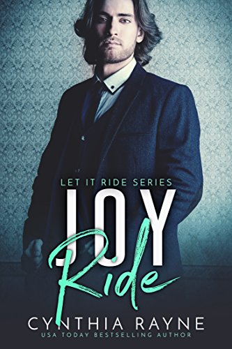 Joy Ride: A Virgin Romance (Let It Ride Book 3) Rayne, Cynthia