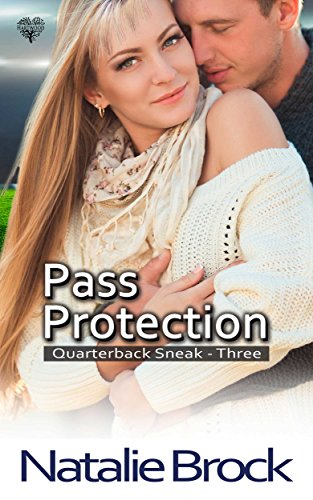 Pass Protection (Quarterback Sneak Book 3) Brock, Natalie