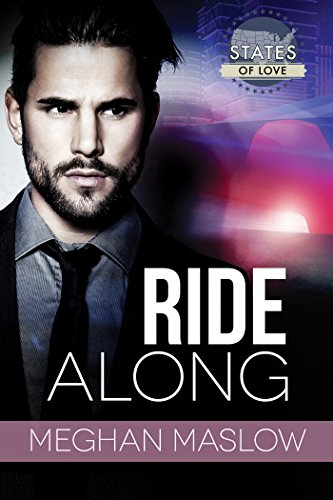 Ride Along (States of Love) Maslow, Meghan