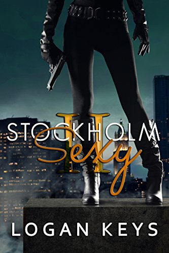 Stockholm Sexy II: Book Two Keys, Logan
