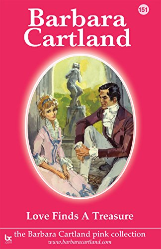 Love Finds a Treasure (The Pink Collection) Cartland, Barbara