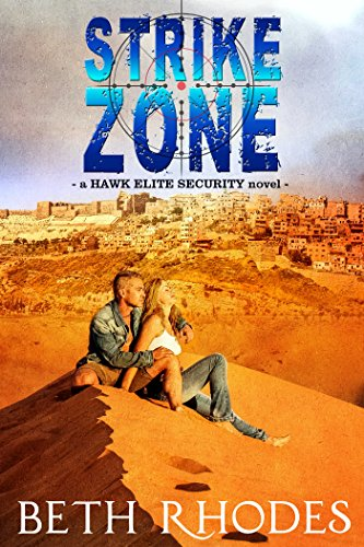 Strike Zone (Hawk Elite Security Book 3) Rhodes, Beth