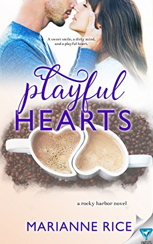 Playful Hearts (A Rocky Harbor Novel Book 4) Rice, Marianne