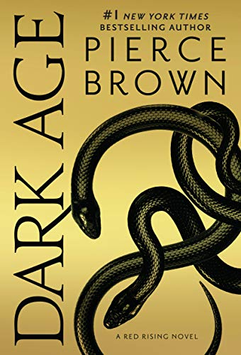 Dark Age: Book 5 of the Red Rising Saga (Red Rising Series)  Pierce Brown